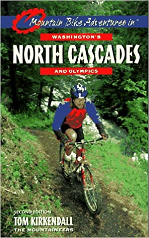 Book Mountain Bike Adventures in Washington's Northern Cascades & Olympics