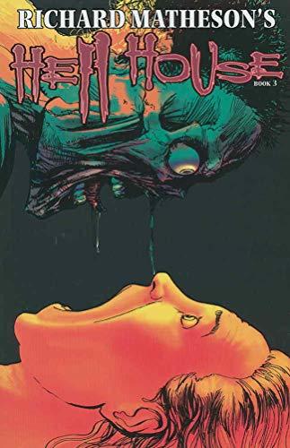 (Hell House (Richard Matheson's...) #3 VF/NM ; IDW comic book)