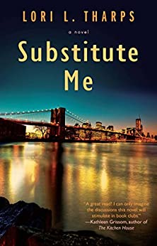Substitute Me by [Tharps, Lori L.]