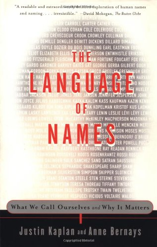 The Language of Names: What We Call Ourselves and Why It Matters by Simon & Schuster