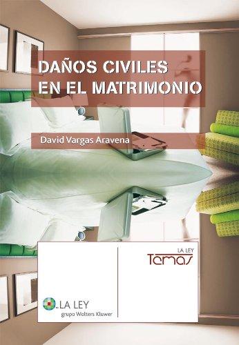 Descargar Libro Daños Civiles En El Matrimonio David Vargas Aravena
