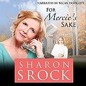 For Mercie's Sake | Sharon Srock