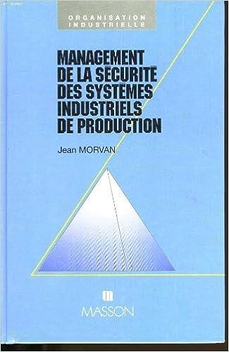 Livres gratuits en ligne Management de la sécurité des systèmes industriels de production pdf, epub ebook