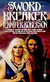Sword-Breaker, Jennifer Roberson, 0886774764