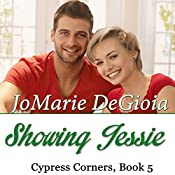 Showing Jessie: Cypress Corners, Book 5   JoMarie DeGioia