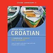 Spoken World: Croatian |  Living Language