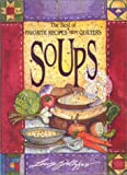 Best of Favorite Recipes from Quilters: Soups (The Best of Favorite Recipes from Quilters)