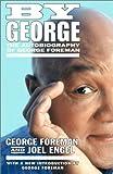 By George, George Foreman and Joel Engel, 0743201124