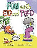 img - for Fun with Ed and Fred: Teaches 50+ Sight Words! book / textbook / text book