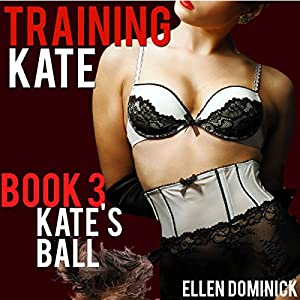 Training Kate: The Submission of a Maid Audiobook
