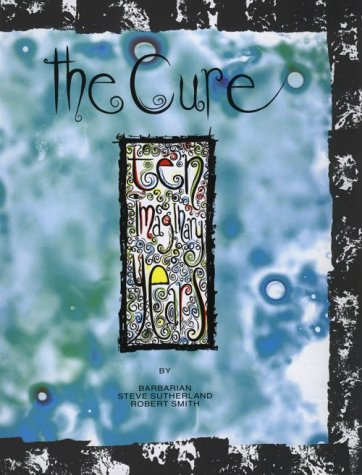 The Cure: Ten Imaginary Years (Cured The Tale Of Two Imaginary Boys)