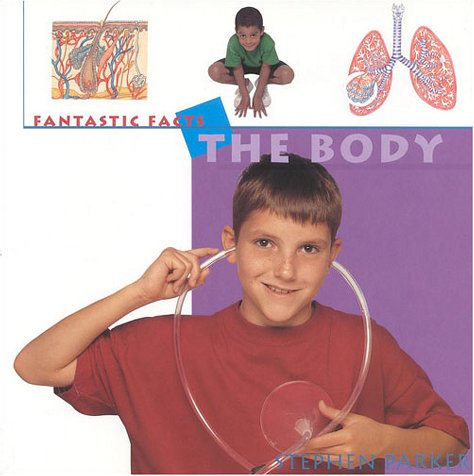 Read Online The Body (Fantastic Facts) PDF