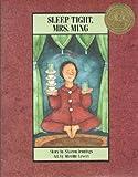 Sleep Tight, Mrs. Ming