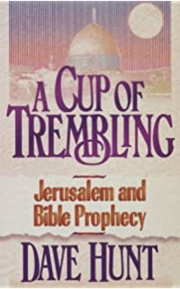 Jerusalem betrayed ancient prophecy and modern conspiracy collide a cup of trembling jerusalem and bible prophecy fandeluxe Ebook collections