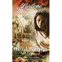 One Last Wish: Three Novels
