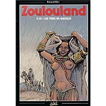 ZOULOULAND T12 : YEUX DE GAZELLE