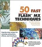 50 Fast Flash Techniques, Glenn E. Weadock and Ellen Finkelstein, 0764536923