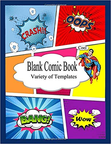 Blank Comic Book: for Kids & adults Variety of Templates, 2-9 panel layouts, draw your own Comics with This Comic Book Journal Notebook: 120 Pages ... with Lots of Templates Download Epub ebooks