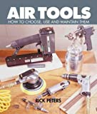Air Tools, Rick Peters, 0806936924