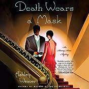 Death Wears a Mask | Ashley Weaver