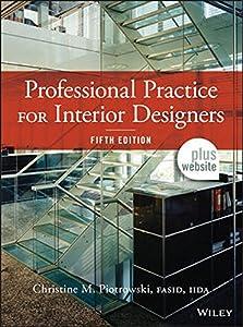 Professional practice for interior designers by piotrowski - Professional practice for interior designers ...