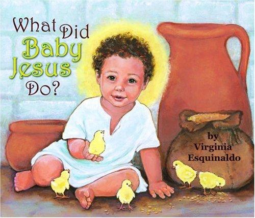 Read Online What Did Baby Jesus Do (Bb) pdf epub