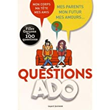 QUESTIONS ADO : FILLES ET GARÇONS EN 100 QUESTIONS