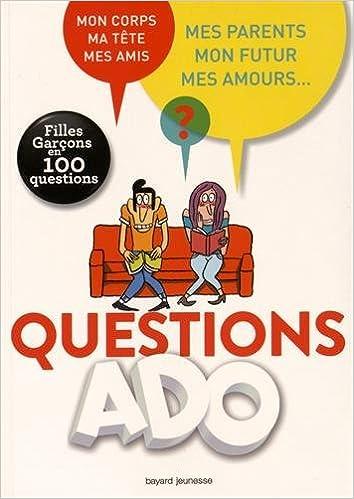 Questions Ado Filles Garcons En 100 Questions Filles