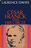 img - for Cesar Franck and His Circle book / textbook / text book