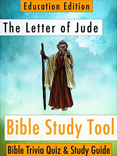 The Letter of Jude: Bible Trivia Quiz & Study Guide - Education Edition (BibleEye Bible Trivia Quizzes & Study Guides - Education Edition Book - Material Jude