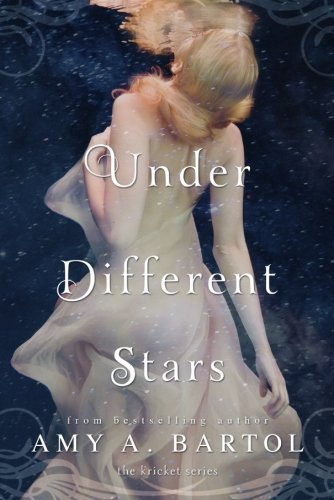 Under Different Stars The Kricket Series By Amy