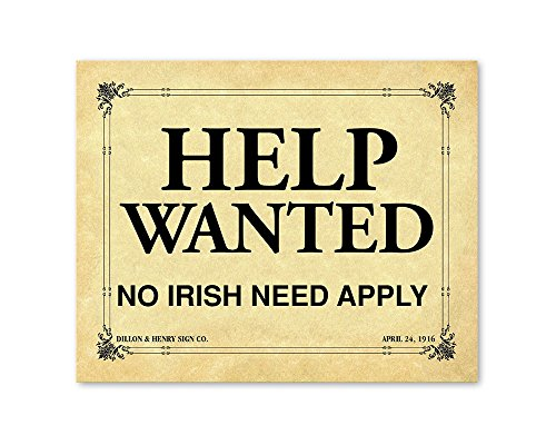 - Help Wanted No Irish Need Apply (NINA) Print Commemorative Gift PS026