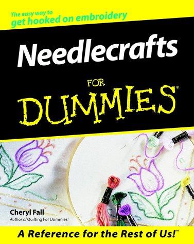 - Needlecrafts For Dummies