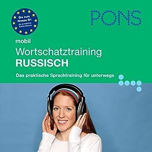 Russisch Wortschatztraining. PONS Mobil Wortschatztraining Russisch Hörbuch