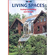 Living Spaces: Ecological Building and Design