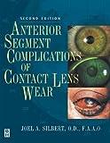 Anterior Segment Complications of Contact Lens Wear, 2e