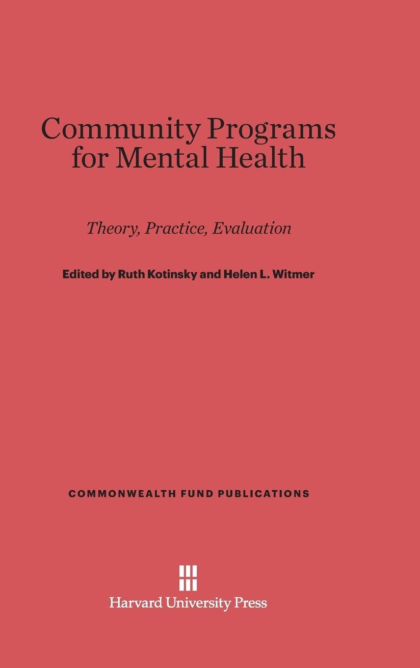 Download Community Programs for Mental Health (Commonwealth Fund Publications) PDF