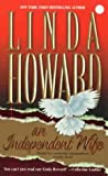 An Independent Wife, Linda Howard, 155166500X