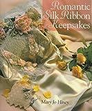 img - for Romantic Silk Ribbon Keepsakes book / textbook / text book
