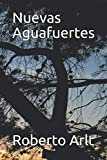 img - for Nuevas Aguafuertes (Spanish Edition) book / textbook / text book