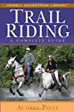 Trail Riding, Audrey Pavia, 0764579134