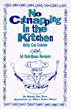 No Catnapping in the Kitchen, Wendy Boyd-Smith, 0876056958