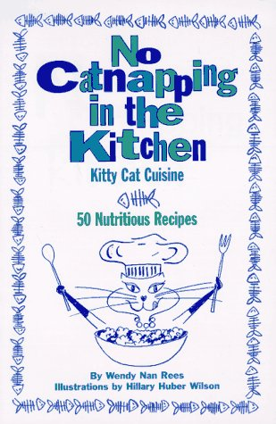 No Catnapping in the Kitchen: Kitty Cat Cuisine