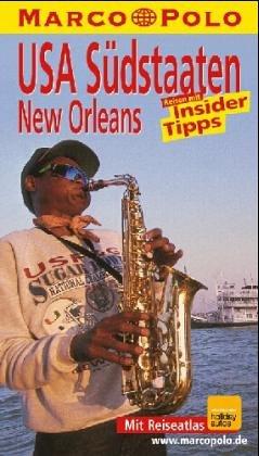 USA Südstaaten/New Orleans. Marco Polo Reiseführer. Mit Insider- Tips