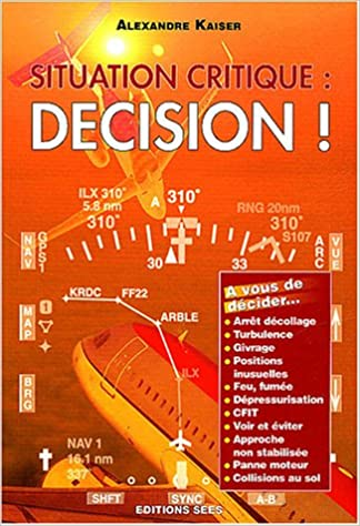Livre gratuits Situation critique : décision ! pdf, epub