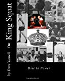 King Squat: Rise to Power