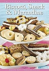 Biscotti, snack & merendine: 1 (In cucina con passione)
