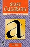 Start Calligraphy, Mark Linley and Jon Gibbs, 0716020971
