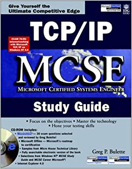 tcp ip mcse study guide mcse certification greg p bulette