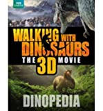 [(Walking with Dinosaurs Dinopedia )] [Author: Steve Brusatte] [Oct-2013]